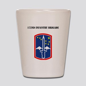SSI - 172nd Infantry Brigade with Text Shot Glass