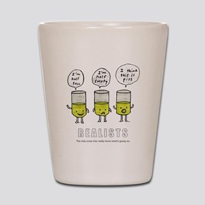 Realist and the two idiots Shot Glass