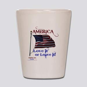 America Love It or Leave it Shot Glass