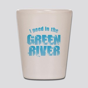 I Peed in the Green River Shot Glass