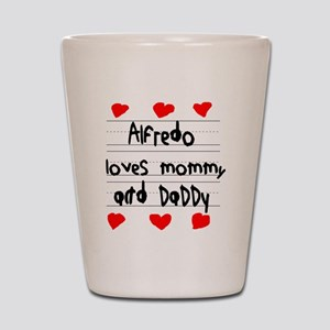 Alfredo Loves Mommy and Daddy Shot Glass
