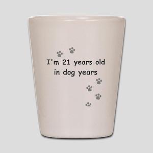 21 dog years 3 Shot Glass