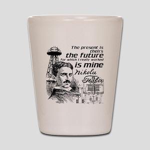 The Future Is Teslas Shot Glass
