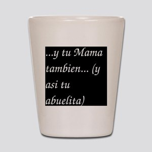 ytumama Shot Glass