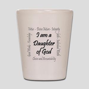 I Am a Daughter of God Shot Glass