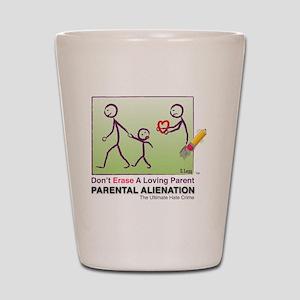 Parental Alienation T-shirt Shot Glass