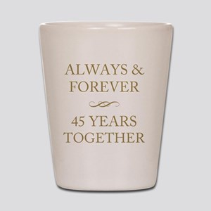 45 Years Together Shot Glass