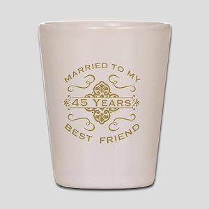 Married My Best Friend 45th Shot Glass