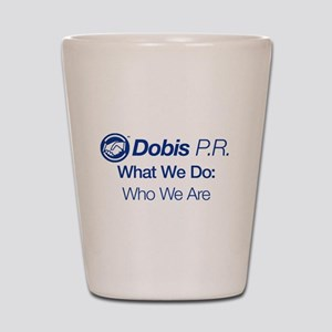 Dobis P.R. (Full) Shot Glass
