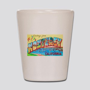 Monterey California Greetings Shot Glass