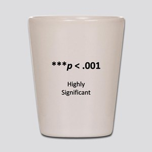 Highly Significant Shot Glass