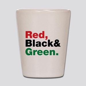 Red, Black and Green. Shot Glass