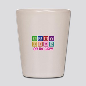 BABY GIRL ON THE WAY Shot Glass