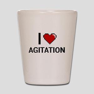 I Love Agitation Digitial Design Shot Glass