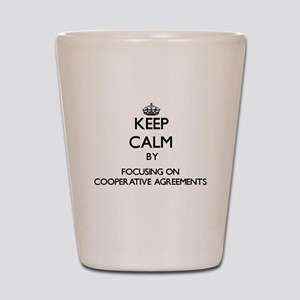 Keep Calm by focusing on Cooperative Ag Shot Glass