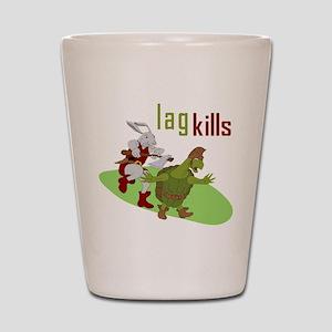 Lag Kills Shot Glass