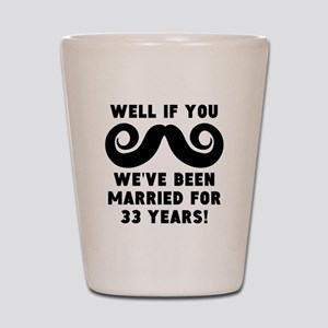 33rd Wedding Anniversary Mustache Shot Glass