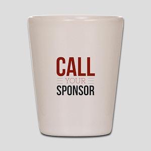 Call Your Sponsor Shot Glass