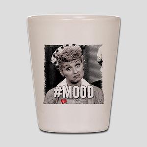 I Love Lucy #Mood Shot Glass