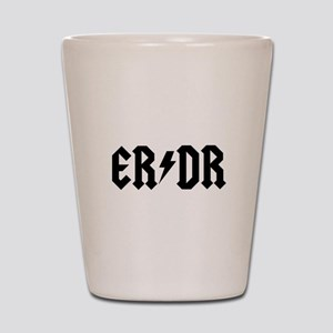 ER DR Shot Glass