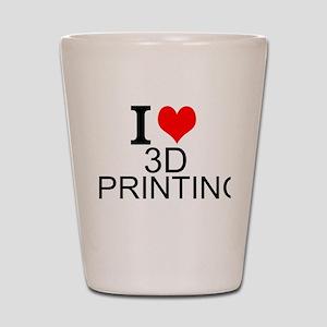 I Love 3D Printing Shot Glass
