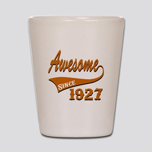 Awesome Since 1927 Birthday Designs Shot Glass