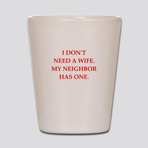 neighbor Shot Glass
