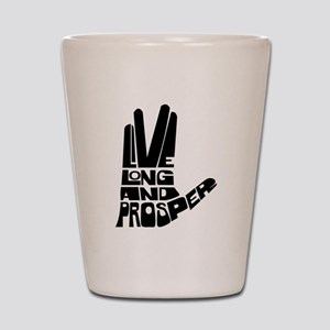 Live long and Prosper Shot Glass
