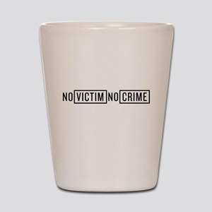 No Victim No Crime Shot Glass
