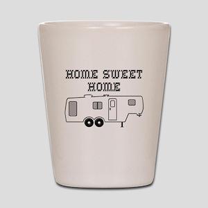Home Sweet Home Fifth Wheel Shot Glass