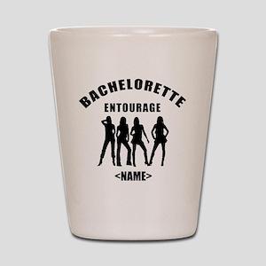 Custom Bachelorette Entourage (Add Name) Shot Glas