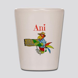 Ani - Its 5 Oclock Somewhere Shot Glass
