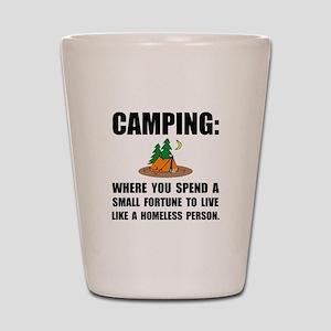 Camping Homeless Shot Glass