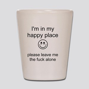 my happy place 1 Shot Glass