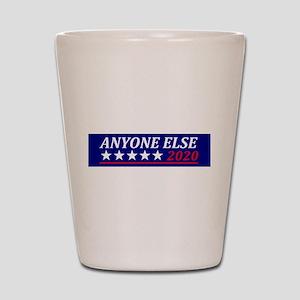 Anyone Else Shot Glass