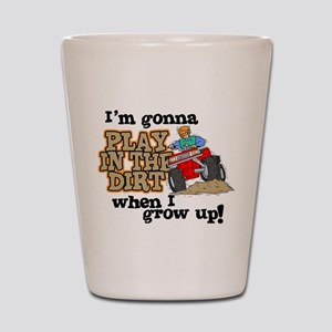 Play In The Dirt Shot Glass
