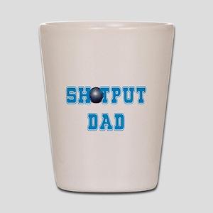 Shot Put Dad Shot Glass