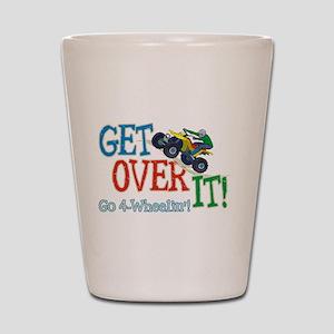 Get Over It - 4 Wheeling Shot Glass