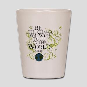 bethechange_earth_white Shot Glass