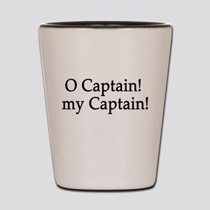 O Captain! my Captain! Shot Glass