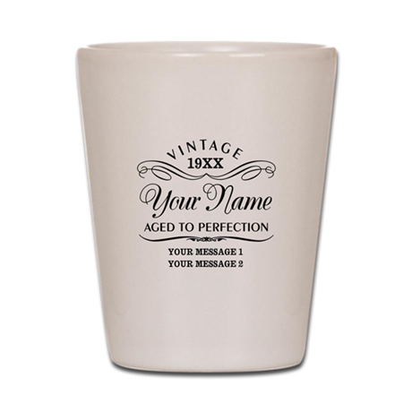 Personalize Funny Birthday Shot Glass