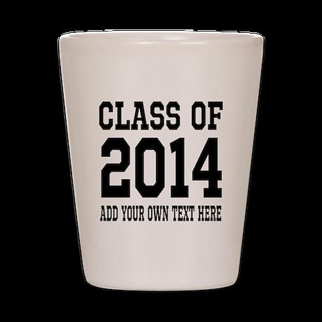 Class of 2014 Graduation Shot Glass