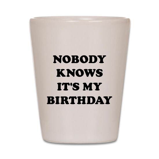 Nobody Knows It's My Birthday
