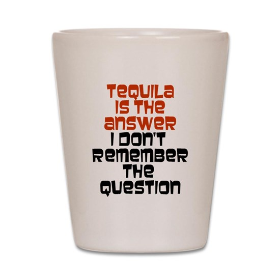Tequila Is The Answer