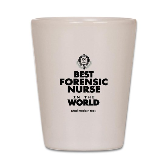 The Best in the World Nurse Forensic