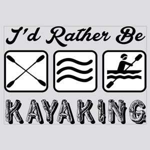 Id Rather Be Kayaking