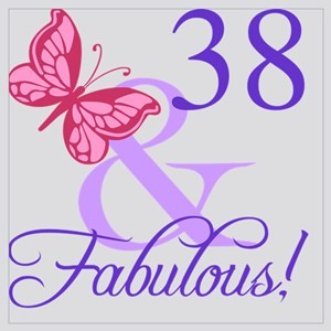 Fabulous 38th Birthday