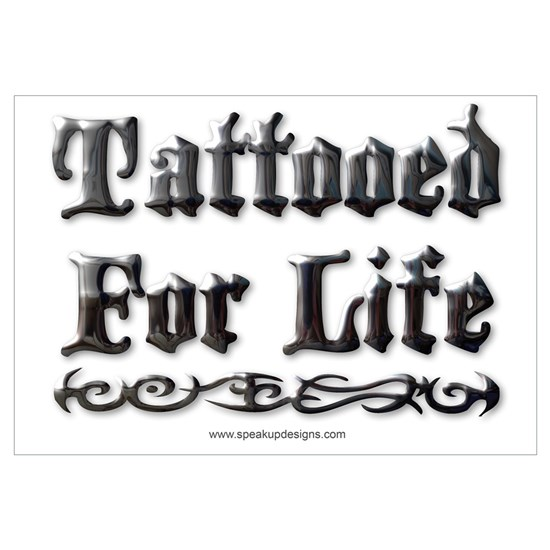 tattooed for life