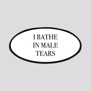I Bathe In Male Tears Patches