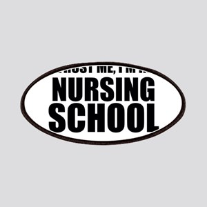 Trust Me, I'm In Nursing School Patch